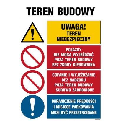 Teren budowy, Uwaga! teren niebezpieczny, Pojazdy nie mogą wyjeżdżać poza teren budowy bez zgody kie