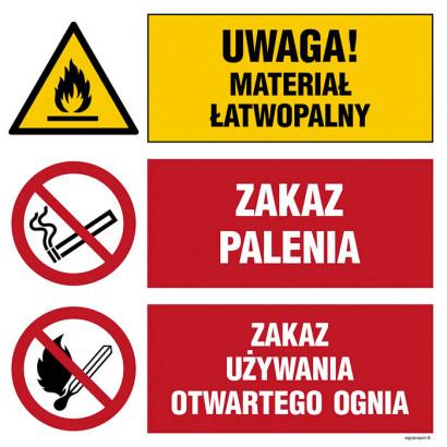 Uwaga! materiał łatwopalny, Zakaz palenia, Zakaz używania otwartego ognia