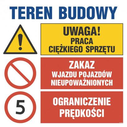 Uwaga! praca ciężkiego sprzętu, Zakaz wjazdu pojazdów nieupoważnionych, Ograniczenie prędkości do 5k