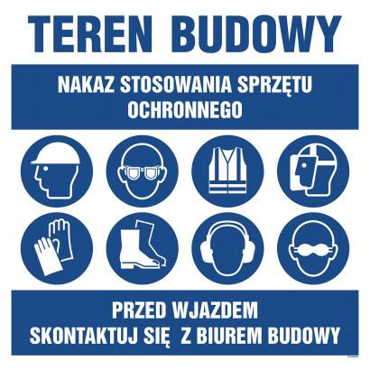 Nakaz stosowania sprzętu ochronnego, Przed wjazdem skontaktuj sie z biurem budowy