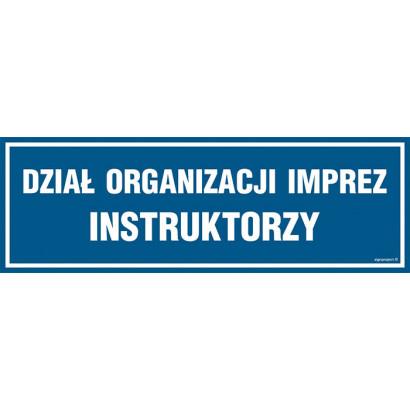 Dział organizacji imprez Instruktorzy