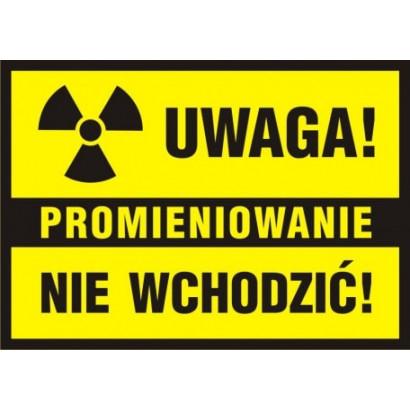 Uwaga Promieniowanie Nie wchodzić