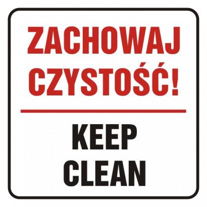 Zachowaj czystość