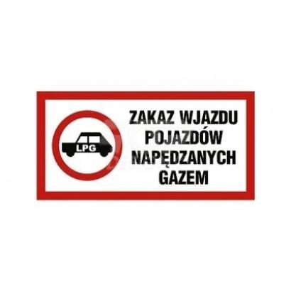 Zakaz wjazdu pojazdów napędzanych gazem