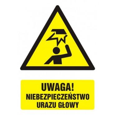 Uwaga - niebezpieczeństwo urazu głowy