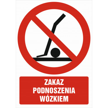 Znak - Zakaz podnoszenia wózkiem GC035