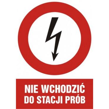 Znak - Nie wchodzić do stacji prób HC006
