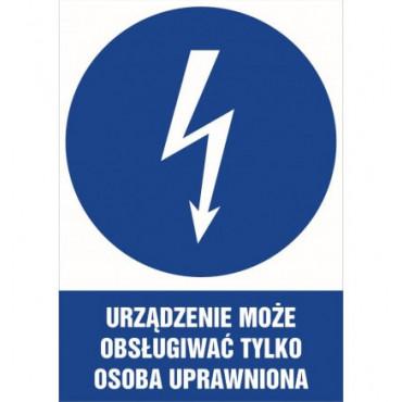 Znak - Urządzenie może obsługiwać tylko osoba uprawniona HE020