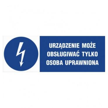 Znak - Urządzenie może obsługiwać tylko osoba uprawniona HF020