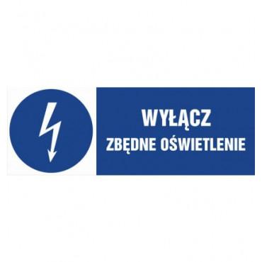 Znak - Wyłącz zbędne oświetlenie HF022