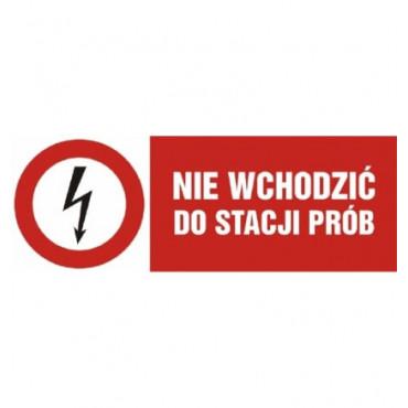 Znak - Nie wchodzić do stacji prób HD006