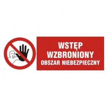 Znak - Wstęp wzbroniony - obszar niebezpieczny NA012