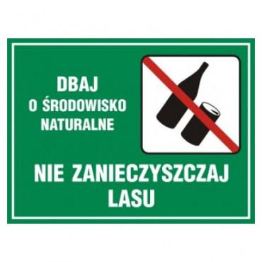 Znak - Dbaj o środowisko naturalne - nie zanieczyszczaj lasu OB006