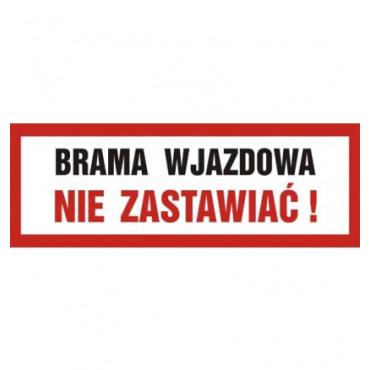 Znak - Brama wjazdowa. Nie zastawiać SA023