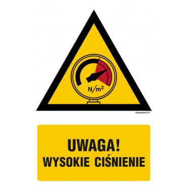 Znak - Ostrzeżenie przed wysokim ciśnieniem JA014