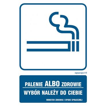 Znak - Palenie albo zdrowie, wybór należy do ciebie RB014