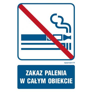 Zakaz palenia w całym obiekcie