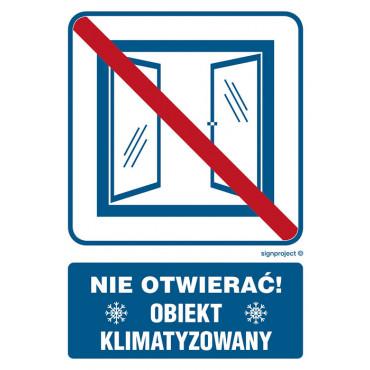 Znak - Nie otwierać obiekt klimatyzowany RB506